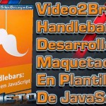 Video2Brain: Handlebars – Desarrollo y maquetación En Plantillas De JavaScript