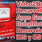 Video2Brain: Desarrollo de apps con RubyMotion