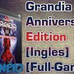 Grandia II Anniversary Edition [Ingles] [Full-Game]