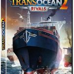 TransOcean 2: Rivals [Multi/Español] [Full-Game]