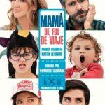 Mamá se fue de viaje (2019) (Full HD 720p – 1080p Latino)